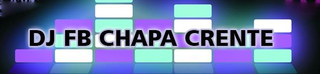 DJ FB  CHAPA CRENTE GOSPEL FUNK