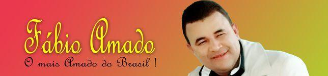 Fabio Amado O mais Amado do Brasil