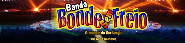 Banda Bonde Sem Freio - A Nova Paixão Do Brasil