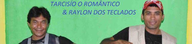 Tarcisio o romantico e Raylon