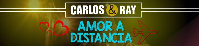 Carlos & Ray