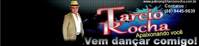 Tarcio Rocha - Apaixonando você