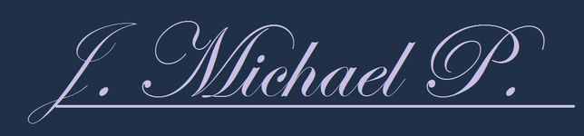 J. Michael P.