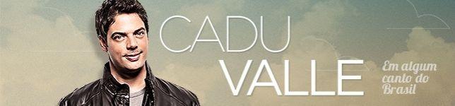 Cadu Valle