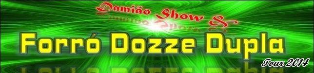 Damião Show & Forró Dozze Dupla