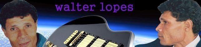 WALTER  LOPES