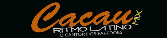 CACAU MIX  No Ritmo Latino e no ARROCHA OSTENTAÇÃO