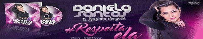 Daniela Santos & Gatinha Dengosa