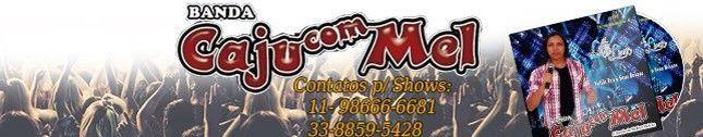 Banda Caju Com Mel 2016
