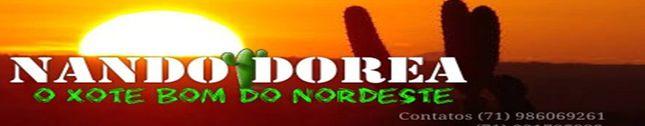 Nando Dorea o Xote Bom do Nordeste