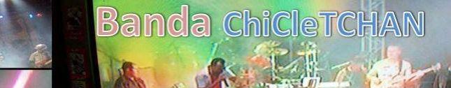 Di Patricio e banda ChiCleTCHAN