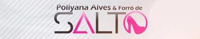 Pollyanna Alves e Forró de Salto