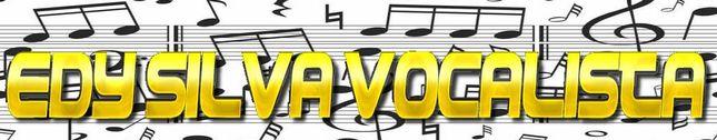 Edy Silva Vocalista