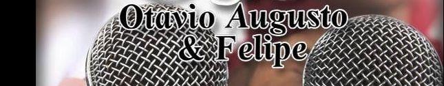 Otavio Augusto e Felipe