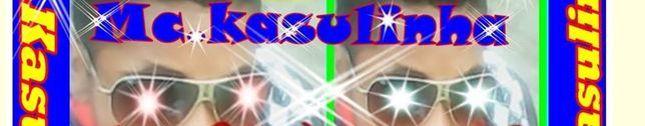 Mc.Kasulinha-Um Dom De Deus