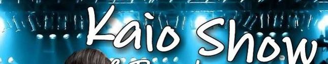 Kaio Show e Banda Estrela Cadente