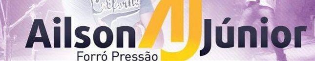 Ailson Junior Forró Pressão