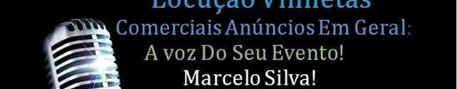 Marcelo Silva Locutor Apuiarés