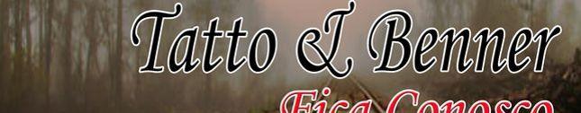 TATTO E BENNER