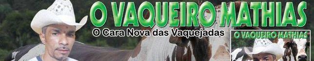 O VAQUEIRO MATHIAS