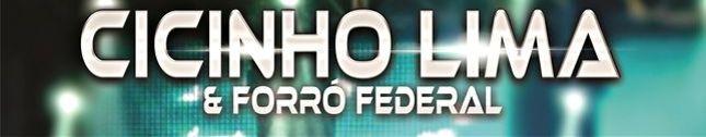 Cicinho Lima & Forró Federal