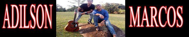 Adilson e Marcos