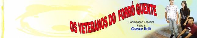 Os Veteranos do Forró Quente