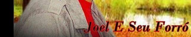 Joel e Seu Forró