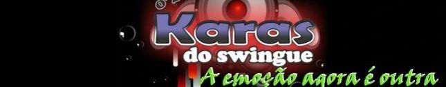 O'z Karas do Swingue