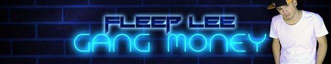 Fleep Lee - Gang Money (OFICIAL)