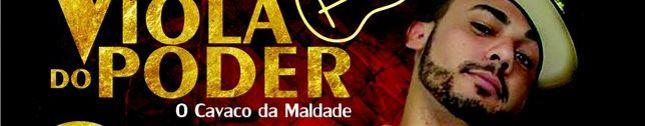 VIOLA DO PODER -_- O CAVACO DA MALDADE!!!