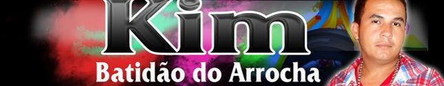 KIM DO ARROCHA