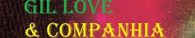 GIL LOVE & COMPANHIA