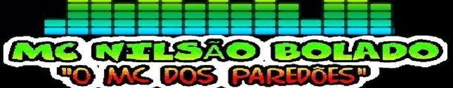 MC NILSÃO BOLADO