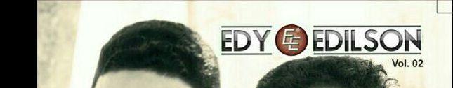 EDY E EDILSON