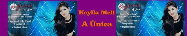 Keylla Mell A Única