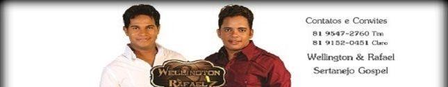 Wellington & Rafael