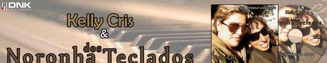 Noronha dos Teclados e Kelly Cris
