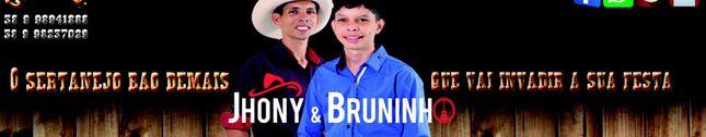 Jhony e Bruninho