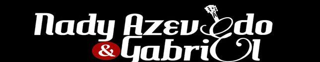 Nady Azevedo & Gabriel