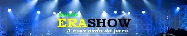 Banda Era Show- A Nova onda