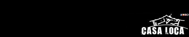 CASA LOCA 13