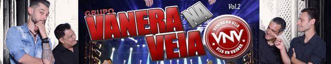 Vanera na Veia - VNV