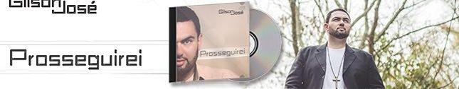 CD Prosseguirei - Gilson José