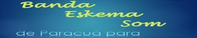 Banda Eskema Som