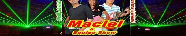 Maciel & Equipe Show