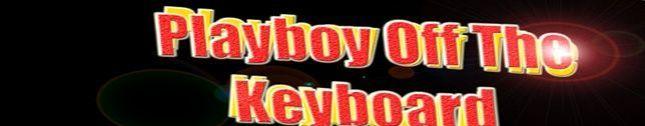 Playboy of the keyboard
