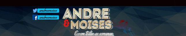 André e Moisés