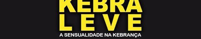 Kebra Leve - A Sensualidade na Kebrança