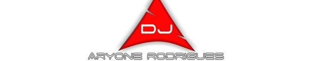 DJ ARYONE RODRIGUES